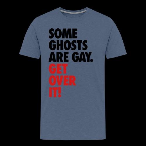 'Get over It' Gay Ghosts - Men's Premium T-Shirt