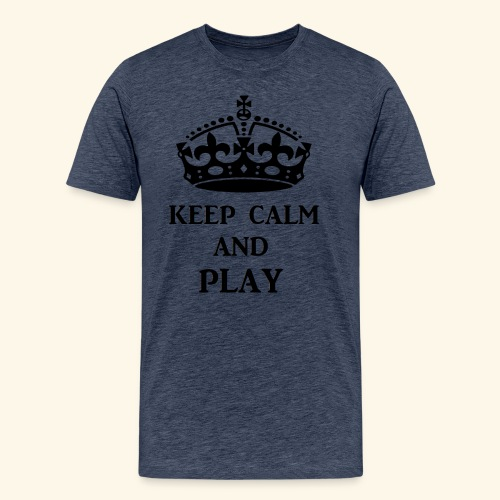 keep calm play blk - Men's Premium T-Shirt