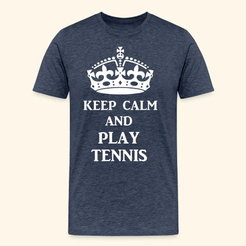 keep calm play tennis wht - Men's Premium T-Shirt