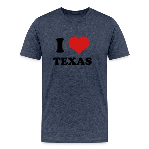 I Love Texas - Men's Premium T-Shirt