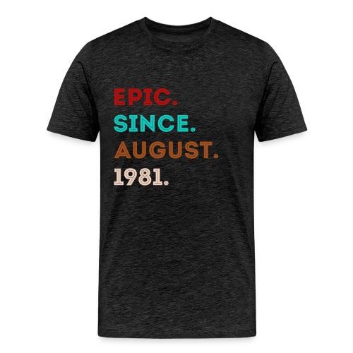 Epic Sience August 1981 - eighties style retro - Men's Premium T-Shirt