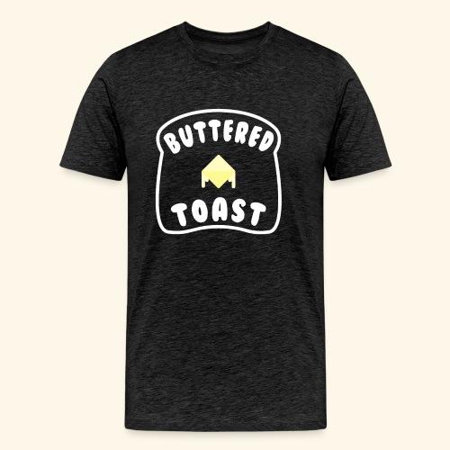 Buttered Toast - Men's Premium T-Shirt