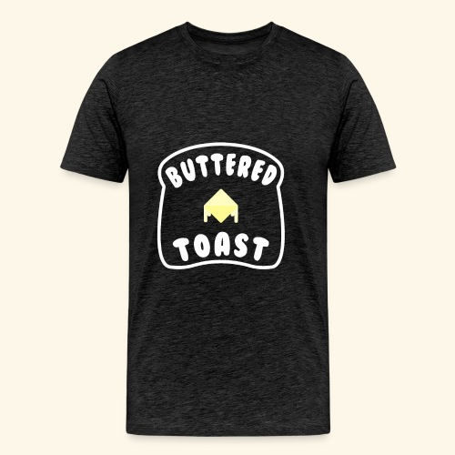 Buttered Toast - Men's Premium T-Shirt