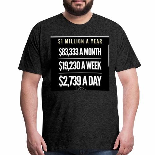 Million Dollar Tee - Men's Premium T-Shirt
