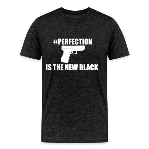 Perfection Is The New Black - Men's Premium T-Shirt