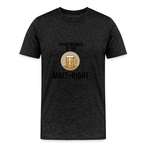 MALT-RIGHT BROWN BACKGROUND - Men's Premium T-Shirt