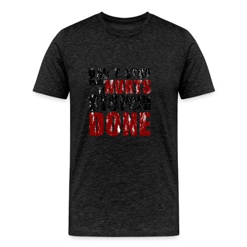 Gym motivation - Men's Premium T-Shirt