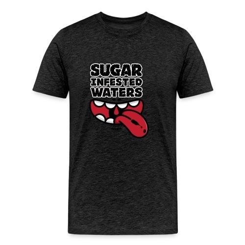 Sugar Infested Waters - Men's Premium T-Shirt