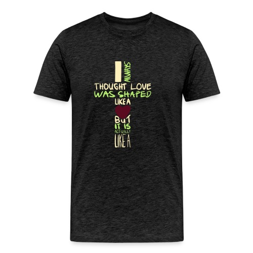 love is shaped like this - Men's Premium T-Shirt