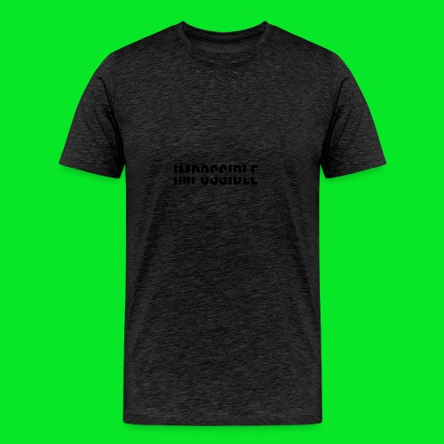 Impossible - Men's Premium T-Shirt