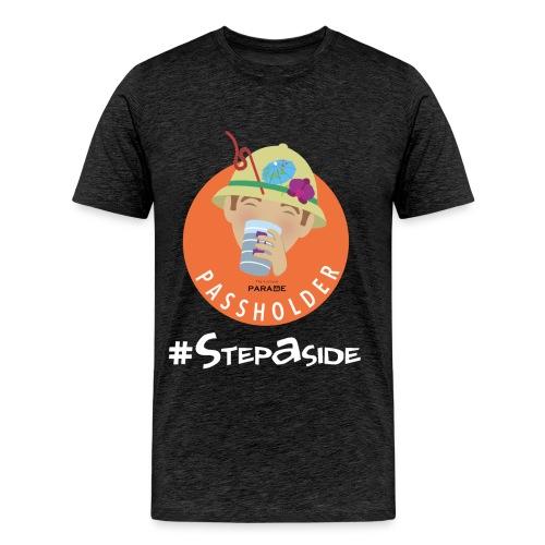 Step Aside - Men's Premium T-Shirt