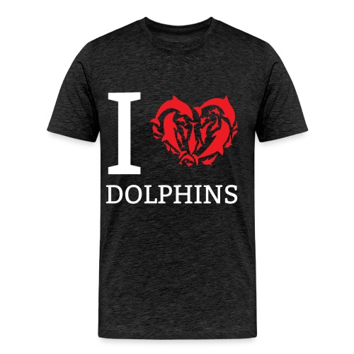 I love Dolphins Cute Gift Idea for Dolphin Lovers - Men's Premium T-Shirt