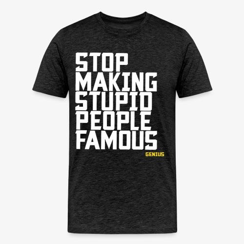 Stop it! - Men's Premium T-Shirt
