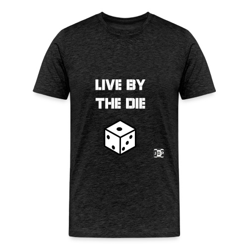 Live by the Die with Logo - Men's Premium T-Shirt
