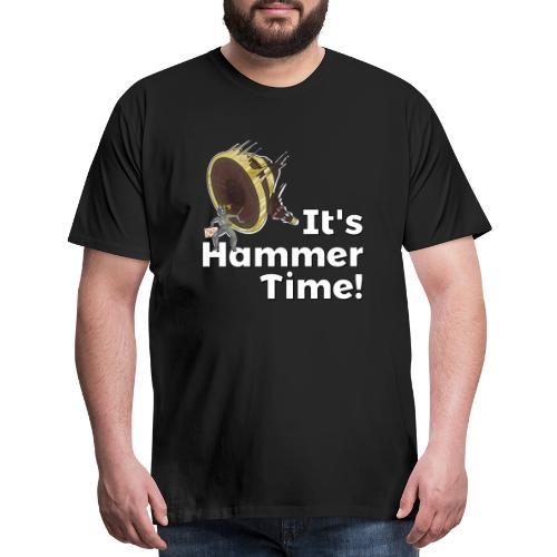 It's Hammer Time - Ban Hammer Variant - Men's Premium T-Shirt