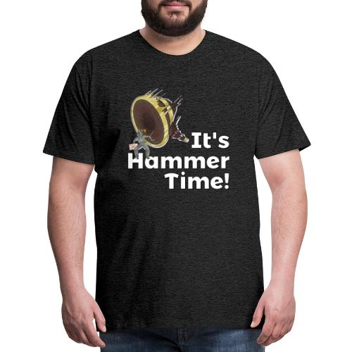 It's Hammer Time - Ban Hammer Variant - Men's Premium T-Shirt