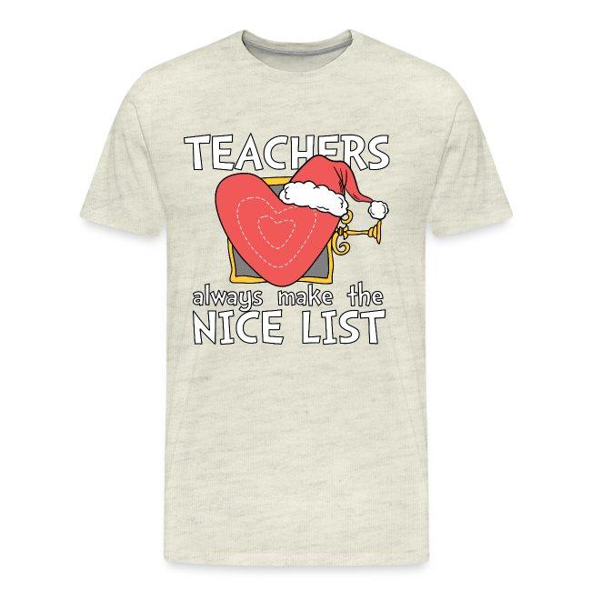 Teachers Always Make the Nice List Christmas Tee