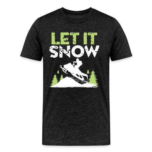 Snowmobile Let It Snow - Men's Premium T-Shirt