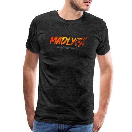 MadlyFX Build Your World - Men's Premium T-Shirt