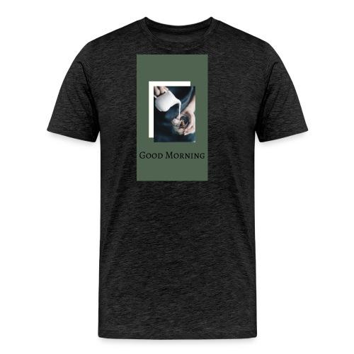 Good Mornig - Men's Premium T-Shirt