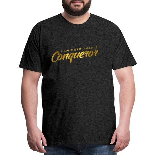 I AM MORE THAN A CONQUEROR T SHIRT - Men's Premium T-Shirt