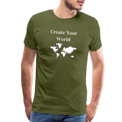 Create Your World - Men's Premium T-Shirt