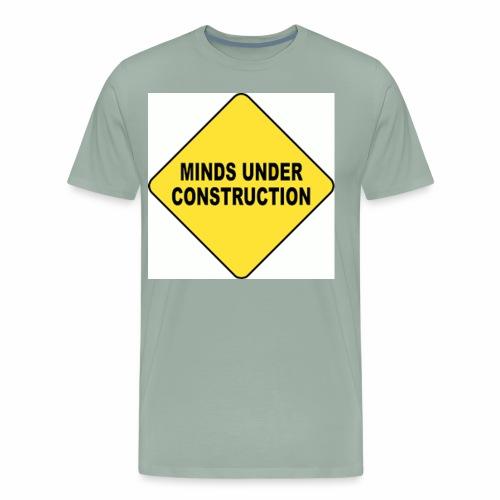 MINDS UNDER CONSTRUCTION - Men's Premium T-Shirt