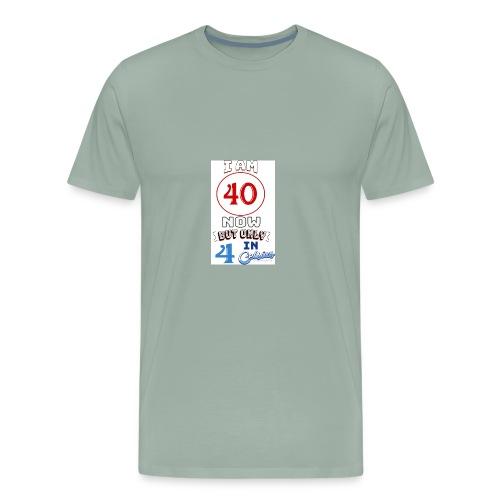 Yea I'm 40 but..... - Men's Premium T-Shirt