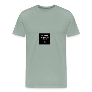 I'll sleep when I'm dead - Men's Premium T-Shirt