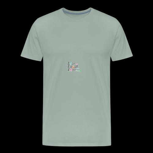 live life laugh lots love forever - Men's Premium T-Shirt