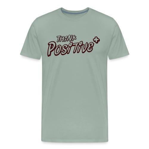 THINK POSITIVE - Motivational Quote - Men's Premium T-Shirt