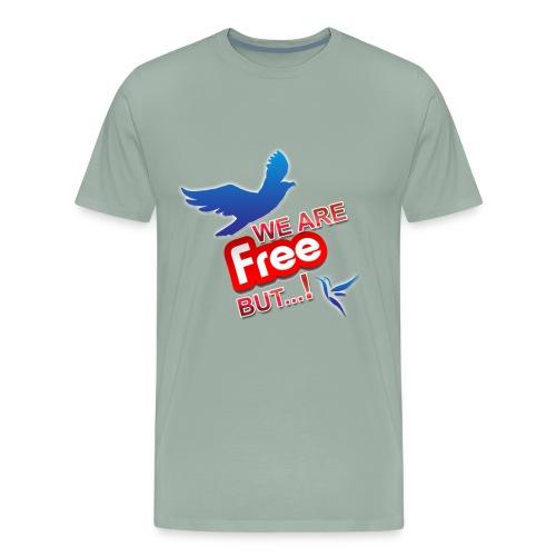 is't free ?!! - Men's Premium T-Shirt