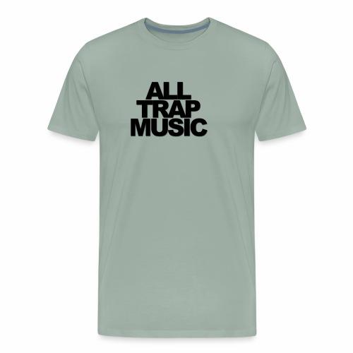 Trap Music - Men's Premium T-Shirt