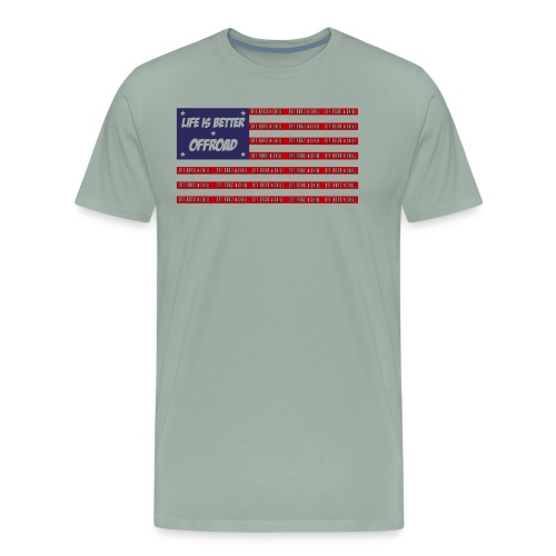 Life is better Off Road Flag - Men's Premium T-Shirt