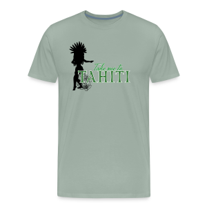 Take me to Tahiti - Men's Premium T-Shirt
