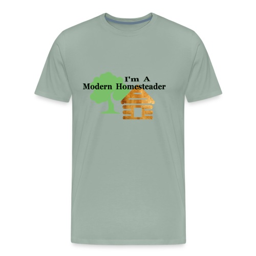 I'm A Modern Homesteader - Men's Premium T-Shirt