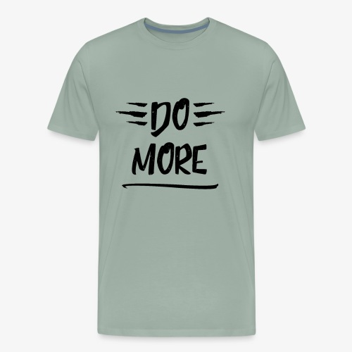 Do more - Motivational - Men's Premium T-Shirt