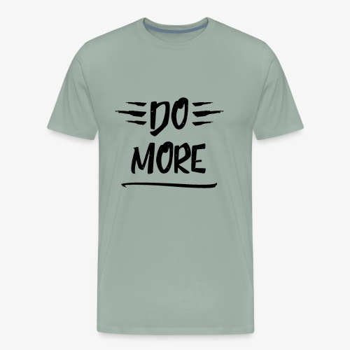 Do more - Motivational - Men's Premium T-Shirt