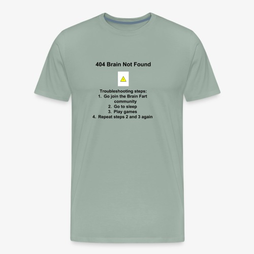 404 Brain Not Found - Men's Premium T-Shirt