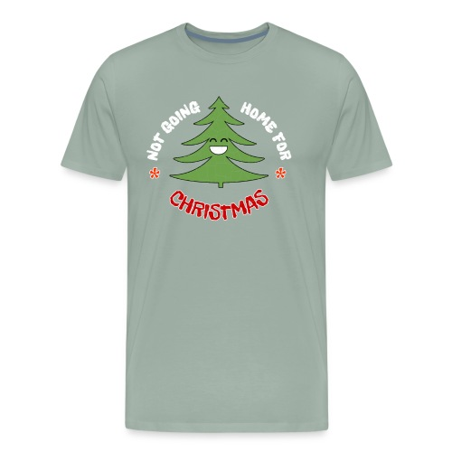NOT GOING HOME HAPPY TREE - Distressed Design - Men's Premium T-Shirt