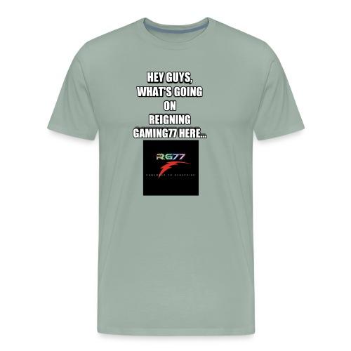 Hey Guys, (SLOGAN MERCH!) - Men's Premium T-Shirt