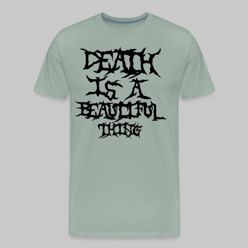 deathisabeautifulthing font - Men's Premium T-Shirt