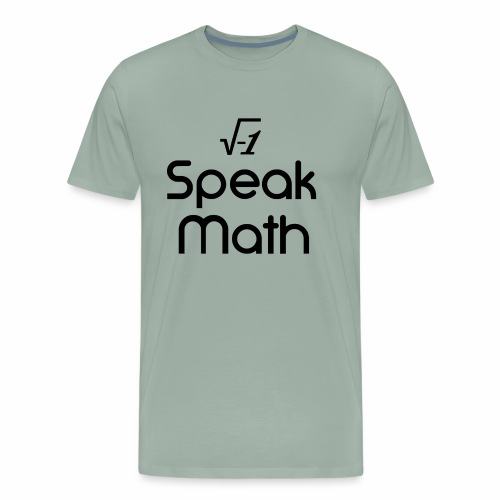 i Speak Math - Men's Premium T-Shirt