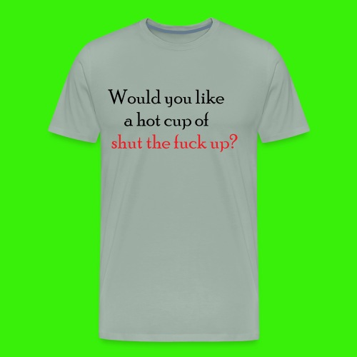 Would you like a hot cup? - Men's Premium T-Shirt