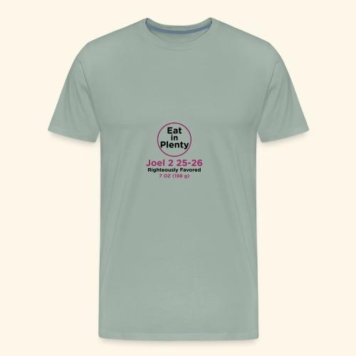 Eat in Plenty - Men's Premium T-Shirt