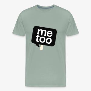 #MeToo - Men's Premium T-Shirt