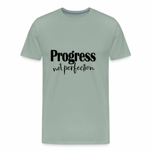 Progress not perfection - Men's Premium T-Shirt