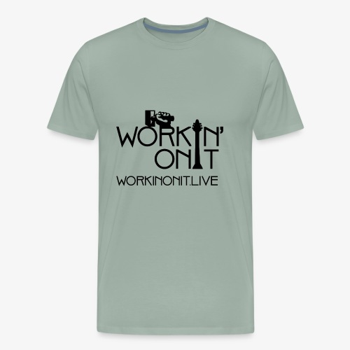 WORKIN' ON IT: BLACK LOGO - Men's Premium T-Shirt