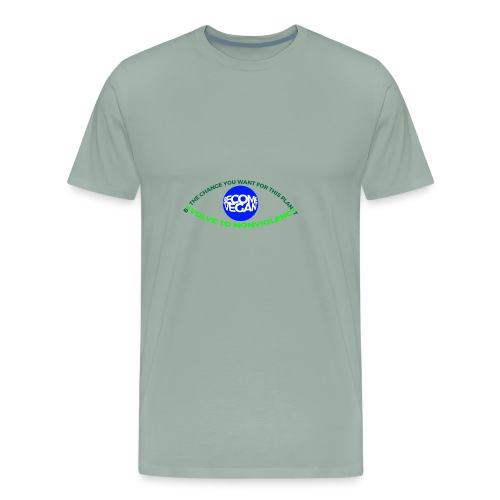 BE THE CHANGE U WANT 4 THIS PLANET. - Men's Premium T-Shirt