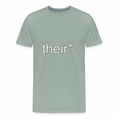 their* - Men's Premium T-Shirt
